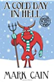 A Cold Day In Hell: Circles In Hell, Book Two (Volume 2)