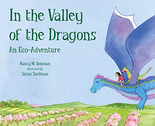 In the Valley of the Dragons: An Eco-Adventure