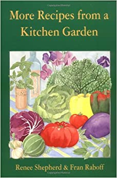 Book More Recipes from a Kitchen Garden