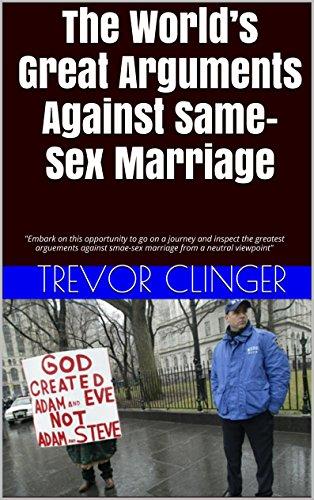 Arguements against same sex marriage