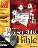 Microsoft Project 2002 Bible, Elaine J. Marmel, 0764536532