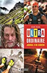 Ultra-ordinaire - Journal d'un coureur par Roch