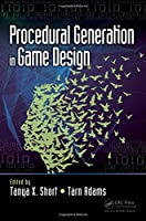 Procedural Generation in Game Design Front Cover