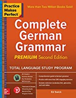 Practice Makes Perfect: Complete German Grammar, Premium Second Edition Front Cover