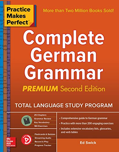 Practice Makes Perfect Complete German Grammar, 2nd Edition