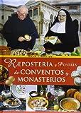 Gran Libro de Reposteria y Postres de Conventos y Monasterios (Spanish Edition)