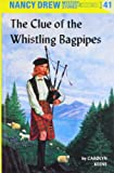 The Clue of the Whistling Bagpipes, Carolyn Keene, 0448095416