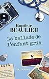 La ballade de l'enfant-gris (French Edition)