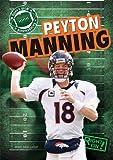 Peyton Manning (Today's Great Quarterbacks)
