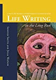 img - for Life Writing in the Long Run: A Smith and Watson Autobiography Studies Reader book / textbook / text book