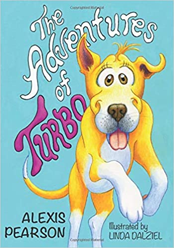 The Adventures of Turbo: Alexis Pearson, Linda Dalziel: 9781717019493: Amazon.com: Books