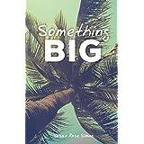 Planning to Save/ Something Big (Money Skills) (Lifeskills in Action)