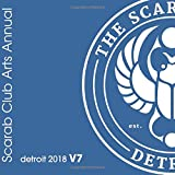 img - for Scarab Club Arts Annual Detroit 2018 v7.1 (Volume 7) book / textbook / text book