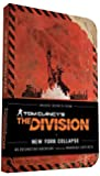 Tom Clancy's The Division: New York Collapse by Ubisoft Melcher Media Alex Irvine(2016-03-08)
