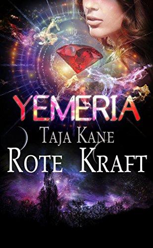 Rote Kraft: Yemeria, Planet der alten Magie (Band 3) (German Edition)
