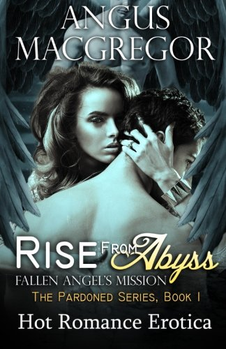 Rise From Abyss: Fallen Angel?s Mission -  Angus MacGregor, Paperback