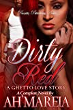 Download Dirty Red: A Ghetto Love Story in PDF ePUB Free Online