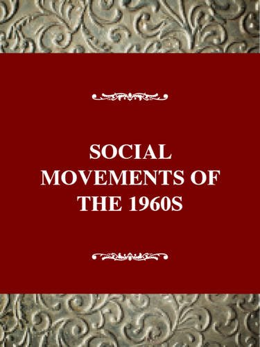 Social Movements of the 1960s: Searching for Democracy [Twayne's Social Movement Series]