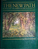 The New Path Ruskin and the American Pre-Raphaelites, Linda S. Ferber, 0805207805