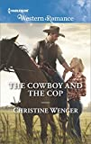 The Cowboy and the Cop (Gold Buckle Cowboys)