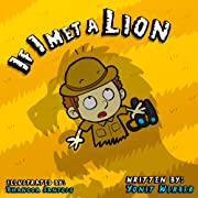 Children's Book: If I met a lion (funny bedtime story collection)