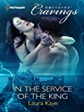 In the Service of the King (Vampire Warrior Kings Book 1)