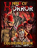 Nine of Horror Coloring Book: Relaxation Color Freak of Horror Coloring Books for Adults with Nightmare Halloween…