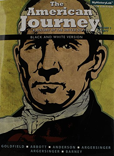The American Journey, Volume 1, Black & White (7th Edition)