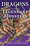 Dragons and Other Legendary Monsters, Bright Connections Media, 1622670256