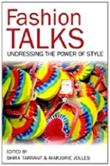 Fashion Talks: Undressing the Power of Style Kindle Edition
