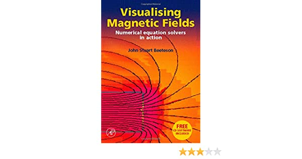 Visualising magnetic fields: numerical equation solvers in action