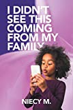 Download I Didn't See This Coming from My Family in PDF ePUB Free Online