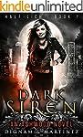 Dark Siren: An Ashwood Urban Fantasy...
