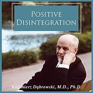 Positive Disintegration Hörbuch