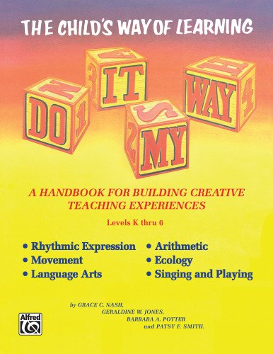 Do It My Way: The Child's Way of Learning, Comb Bound Book (Levels K Thru 6)
