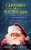 Free eBook - Christmas in Tut Tut Bun