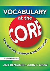 Vocabulary at the Core: Teaching the Common Core Standards