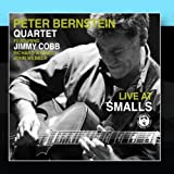 The Peter Bernstein Quartet: Live At Smalls