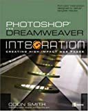 Photoshop and Dreamweaver Integration, Colin Smith, 0072255889