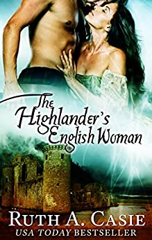 The Highlander's English Woman (The Stelton Legacy) by [Casie, Ruth A.]