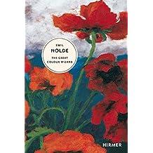 Emil Nolde: The Great Colour Wizard