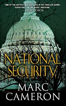 National Security (Jericho Quinn Series Book 1) by [Cameron, Marc]