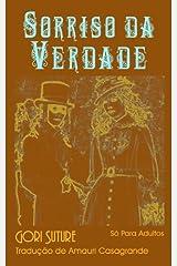 Sorriso da Verdade (Um Mistério Erotic Com Detectives Sorrow e Rue Livro 1) (Portuguese Edition) Kindle Edition