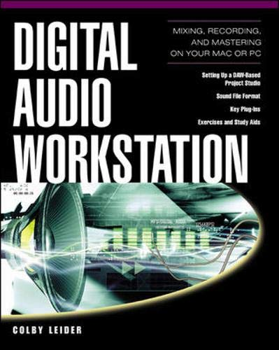 Digital Audio Workstation  Mixing Recording And Mastering Your MAC Or PC