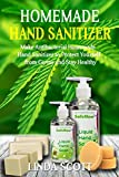 Homemade Hand Sanitizer: Make Antibacterial