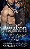 Amazon.com: Awaken: Multi-Dimension Soul Mates (Shilo Manor Book 4) eBook: Wilson, Charlene A., Davis, Susan: Kindle Store