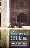 Doctrines of Shi`i Islam: A Compendium of Imami Beliefs and Practices