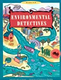 Environmental Detectives, Grades 5-8, Beals, Kevin and Willard, Carolyn, 0924886234