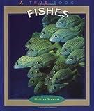 Fishes, Melissa Stewart, 0516259555