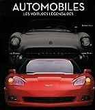 Automobiles: Les voitures légendaires